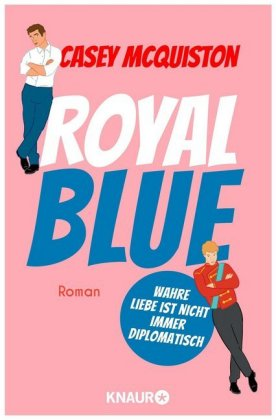 Casey McQuiston : Royal Blue