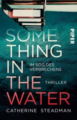 Catherine Steadman : Something in the Water